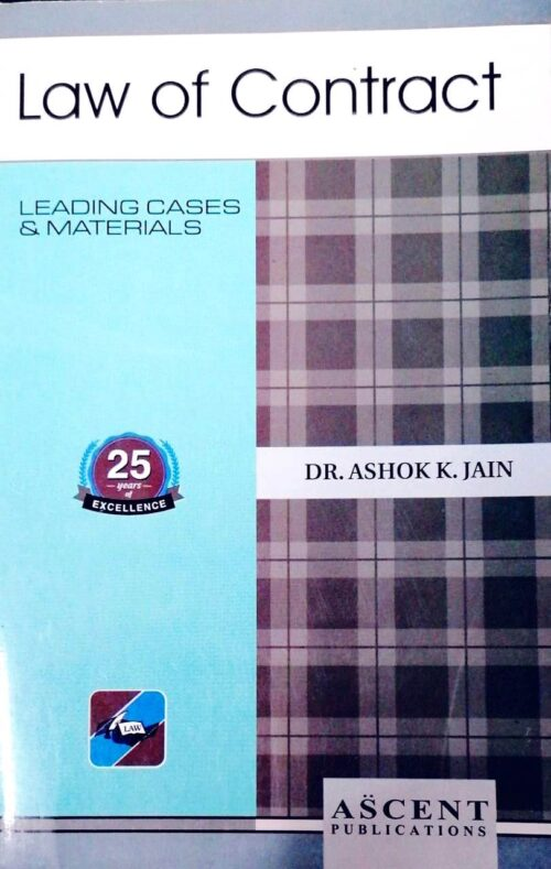 Law of Contract by Dr Ashok K Jain