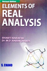 Elements of Real Analysis by Shanti Narayan