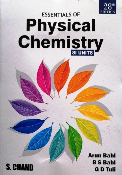 Essentials of physical Chemistry is a classic textbook on the subject explaining fundamentals concepts with discussions, illustrations and exercises. With clear explanation, systematic presentation, and scientific accuracy, the book not only helps the students clear misconceptions about the basic concepts but also enhances students' Ability to analyse and systematically solve problems.