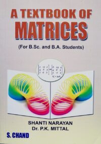 A Textbook of Matrices for B Sc and B A Students