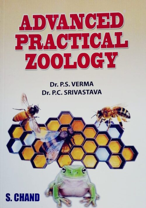 Advanced Practical Zoology by Dr P S Verma