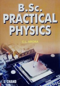 B.Sc Practical Physics by C L Arora