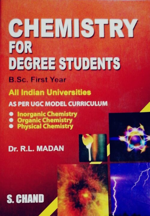 Chemistry for Degree Students by R L Madan