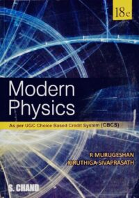Modern Physics 18 Ed by R Murugeshan