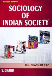 Sociology Of Indian Society by C N Shankar Rao