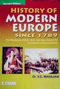 History of Modern Europe Since 1789 by Dr V D Mahajan
