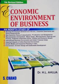 Economic Environment of Business by H L Ahuja