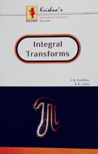 Integral Transforms by A R Vasishtha