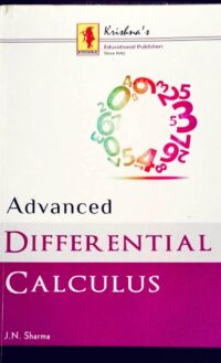 Advanced Differential Calculus by J N Sharma