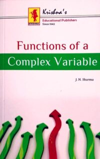Functions of a Complex Variable by J N Sharma