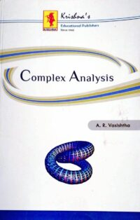 Complex Analysis by A R Vasishtha