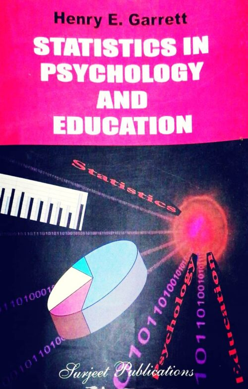 Statistic in Psychology and Education by Henry E Garrett