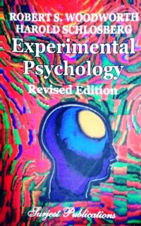 Experimental Psychology by Robert S Woodworth
