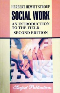 Social Work An Introduction to the Field 2nd Ed