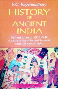 History of Ancient India by SC Raychoudhary