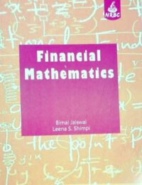 Financial Mathematics by Bimal Jaiswal