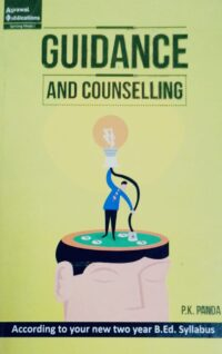 Guidance and Conselling by Dr P K Panda
