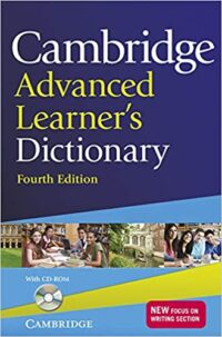Cambridge Advanced Learners Dictionary 4th ED