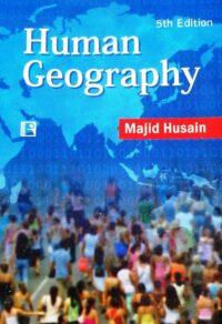 Human Geography by Majid Hussain 5th Ed
