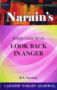 Narains Look Back In Anger by John Osborne