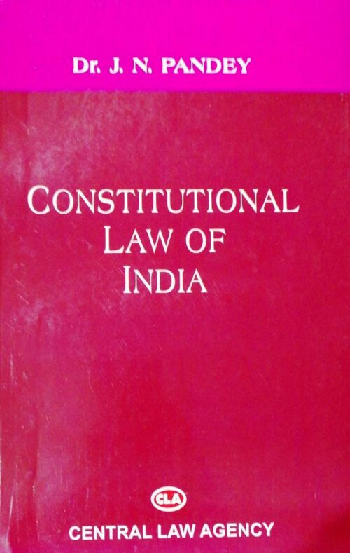Constitutional Law of India by Dr J N Pandey