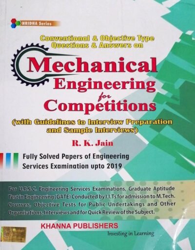 Mechanical Engineering for Competitions by R K Jain