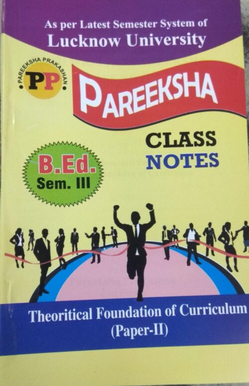 Theoritical Foundation Of Curriculum Notes