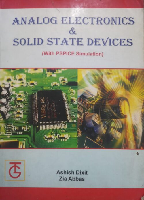 Analog Electronics And Solid State Devices