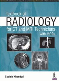 Radiology Sachin Khanduri CT And MRI