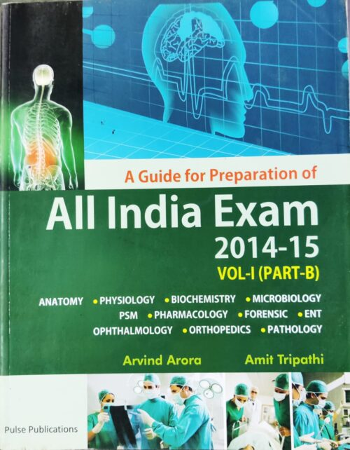 A Guide For Preparation Of All India Exam Vol 1