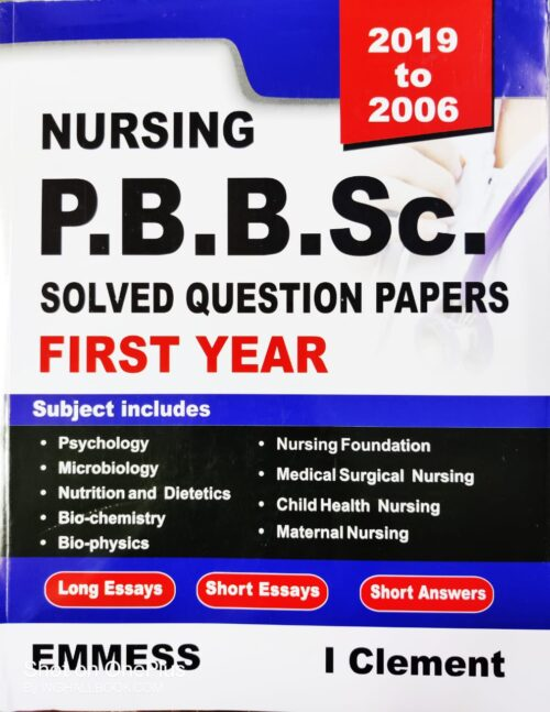 Nursing PB BSc Solved Question Papers 1st Year