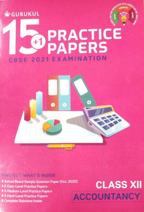 15 plus 1 Practise Papers XII CBSE Accountancy