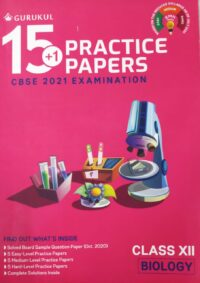 15 plus 1 Practise Papers XII CBSE Biology