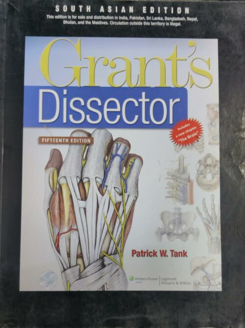 GrantS Dissector 15th Edition By Patrick W Tank