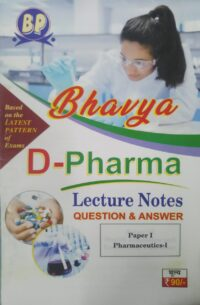 Bhavya D Pharma Lecture Notes Paper 1
