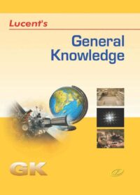 Lucent GK General Knowledge 10th Latest Edition 2020 ENGLISH