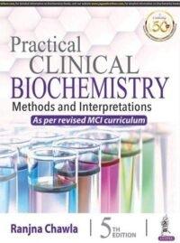 Practical Clinical Biochemistry By Ranjna Chawla 5th Ed