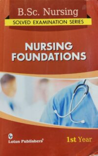 BSc Nursing 1st Year Nursing Foundation Solved Paper Lotus