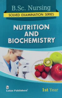 BSc Nursing 1st Year Nutrition and Biochemistry Solved Paper Lotus