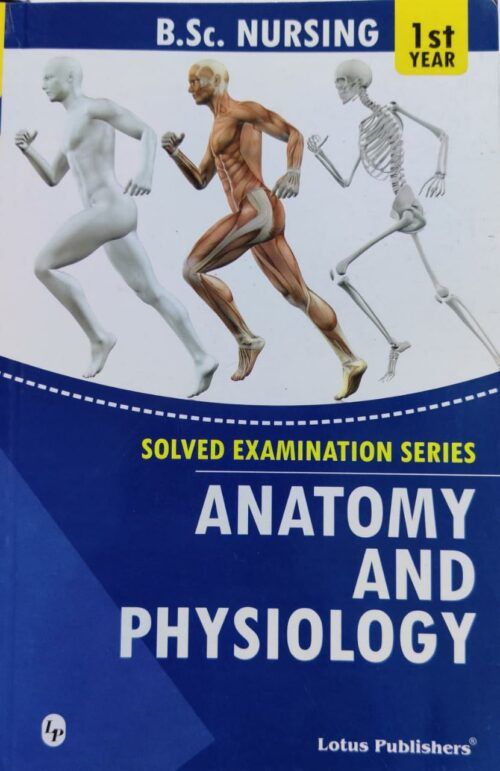 BSc Nursing 1st Year Anatomy And Physiology Solved Paper Lotus