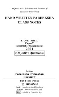 Essentials of Management B.Com Ist Sem P-5th Pareeksha Class Notes LU Latest Objective Pattern 2021