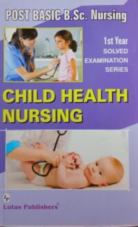 PB BSc Child Health Nursing 1st Year Solved Lotus