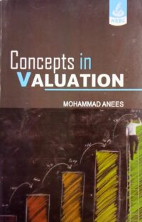 Concepts In Valuation By MOHAMMAD ANEES NRBC