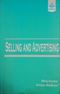Selling And Advertising by Niraj Kumar NRBC