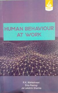 Human Behaviour At Work By R.K. Maheshwari NRBC