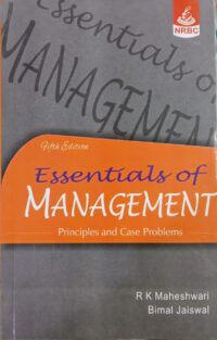 Essentials Of Management By R K Maheshwari NRBC