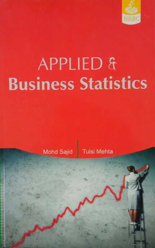 Applied And Business Statistics By Mohd Sajid NRBC