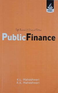 Public Finance By K L Maheshwari NRBC