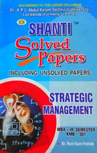 MBA 3rd Sem Shanti Strategic Management Solved Papers