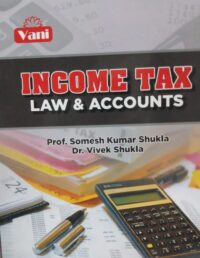 Income Tax Law And Accounts By Vani Latest 2021 Edition